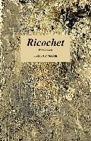Ricochet by Seymour Mayne